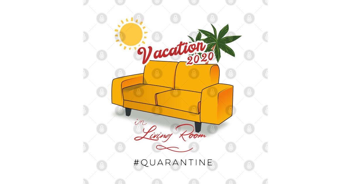 Funny quarantine, vacation 2020 - Funny Quarantine Quotes ...
