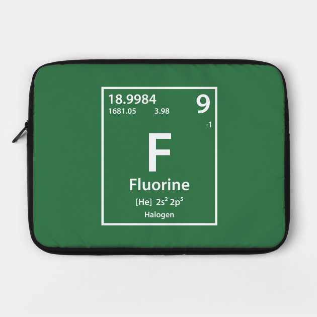 Fluorine Element Fluorine Laptop Case Teepublic