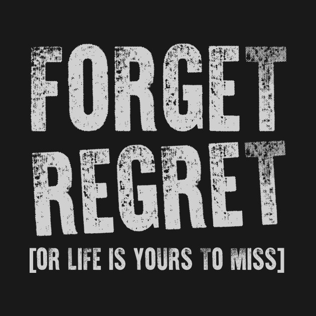 Forget Regret