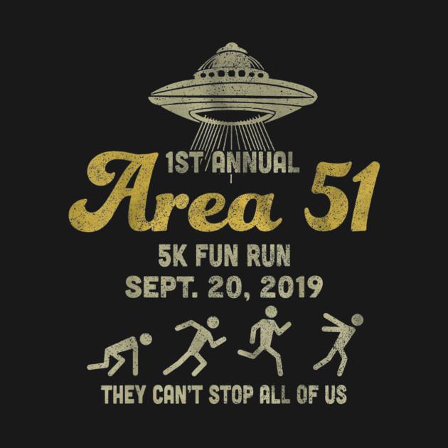 1ST Annual - Area 51 5k Fun Run - SEPT. 20, 2019 Tshirt