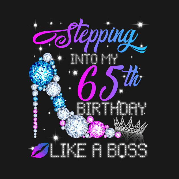 Stepping into my 65th Birthday Like a Boss Diamond Crown