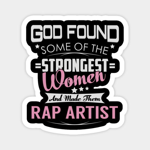 Rap Artist Strongest Women