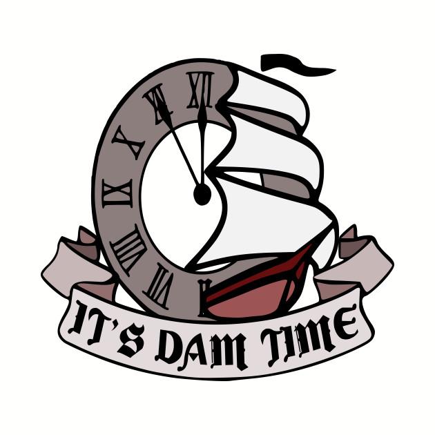 dam time