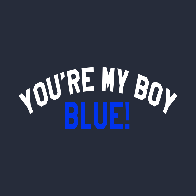 You're My Boy Blue - Old School