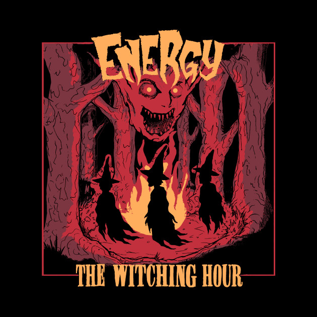 Energy - The Witching Hour