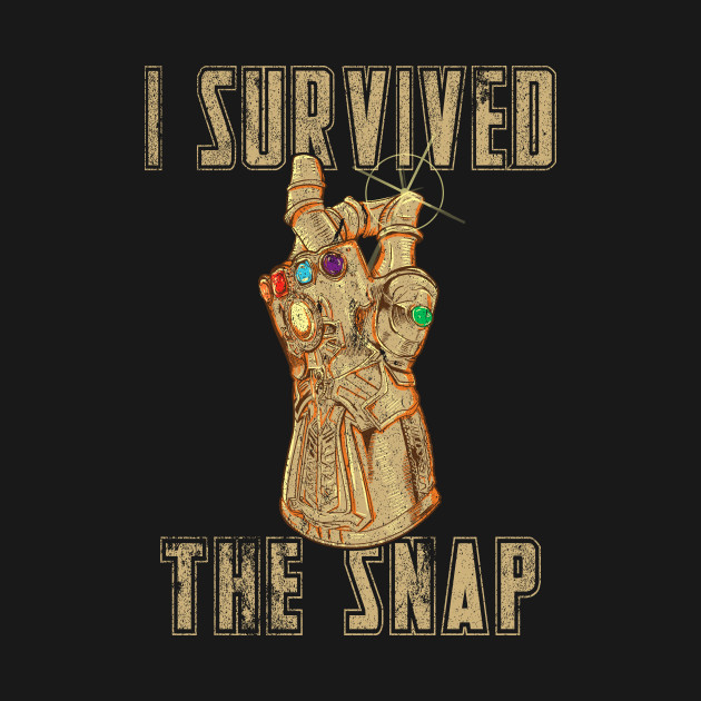 I survived the snap