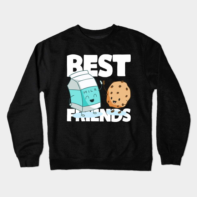 cf84fe9582 Milk And Cookies Best Friends - Funny BFF Food Design Crewneck Sweatshirt