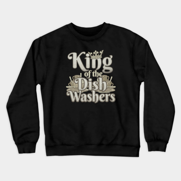 Hoodie King of The Dish Washers Funny Dishwasher Restaurant