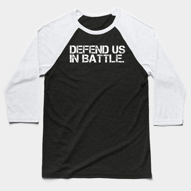 Defend Us In Battle