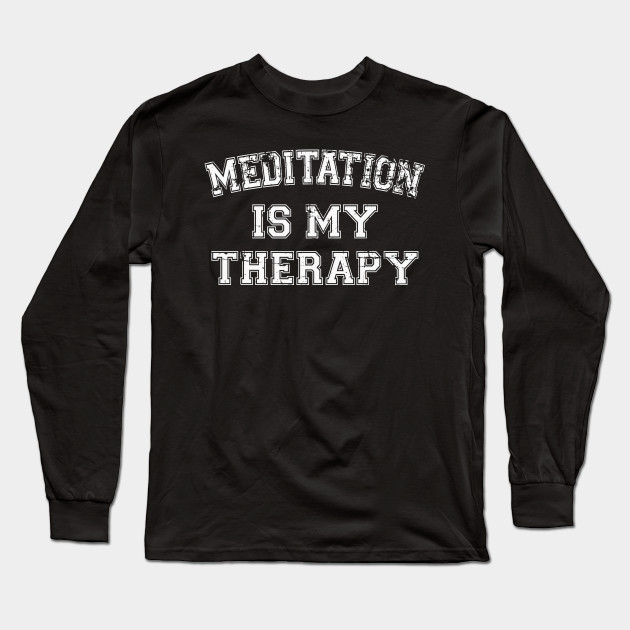Meditation Is My Therapy