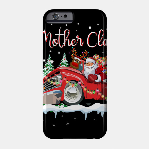 Mother Claus Funny Christmas Pajamas Matching Mother Gift Phone Case