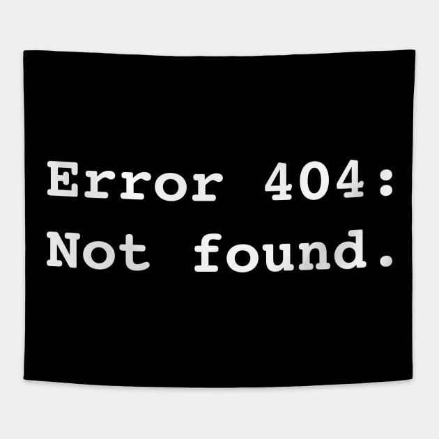 Error 404: Not found