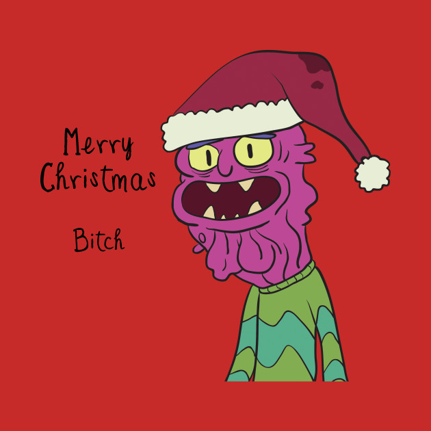 Scary Terry Merry Xmas Bitch - Rick and Morty