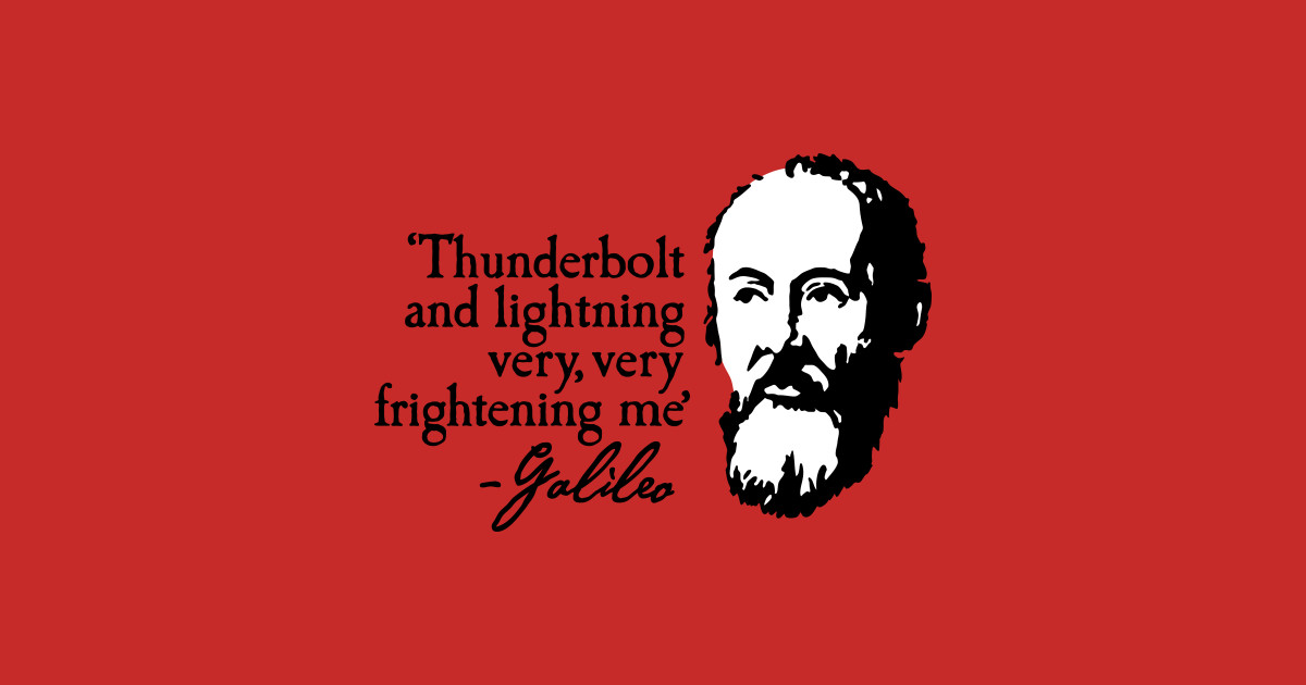 9649cc551 Galileo - Thunderbolt and lightning very... - Science - Phone Case |  TeePublic