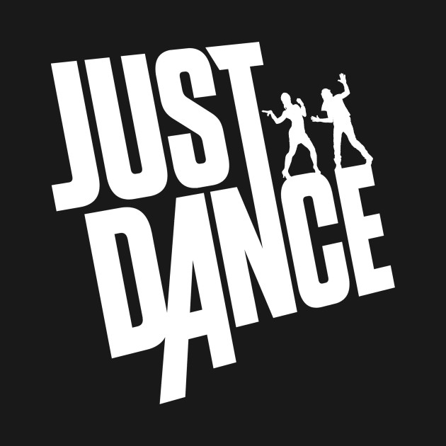 Just Dance (White Text)