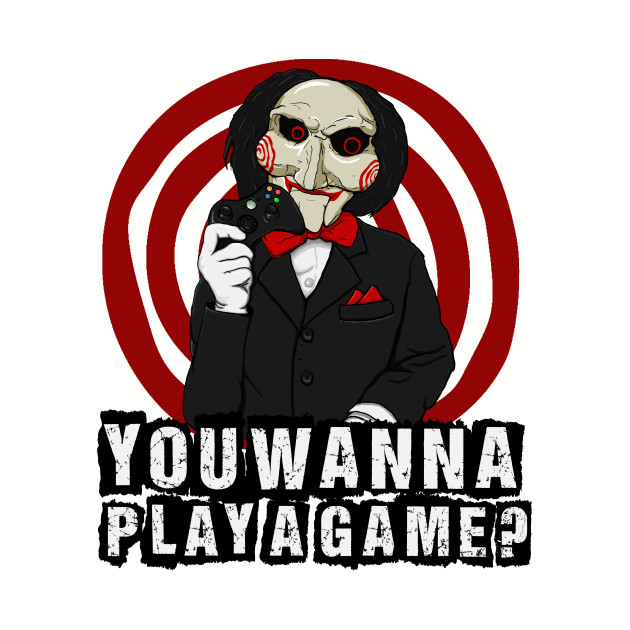 1c20dbdd You wanna play a game? - Jigsaw - T-Shirt | TeePublic