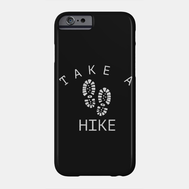 Outdoor Hiking Take A Hike Funny Camping