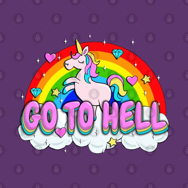 Go to Hell - Unicorn