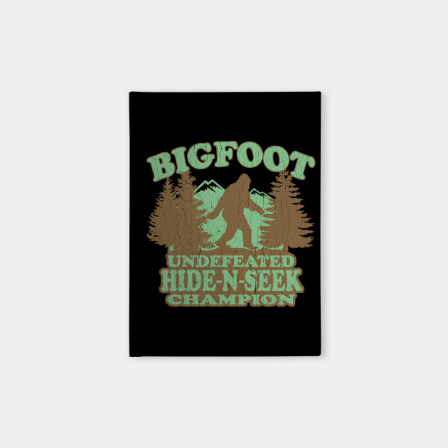 0f5d5e31 Funny - Bigfoot Hide-N-Seek Champion (distressed vintage) - Bigfoot ...