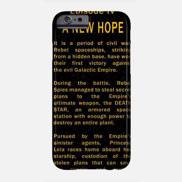 Episode Iv Opening Crawl Star Wars Phone Case Teepublic