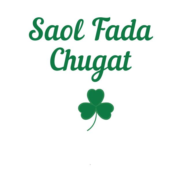 Irish Blessing Gift Irish Gaeilge Ireland Lover Gifts Saol Fada Chugat