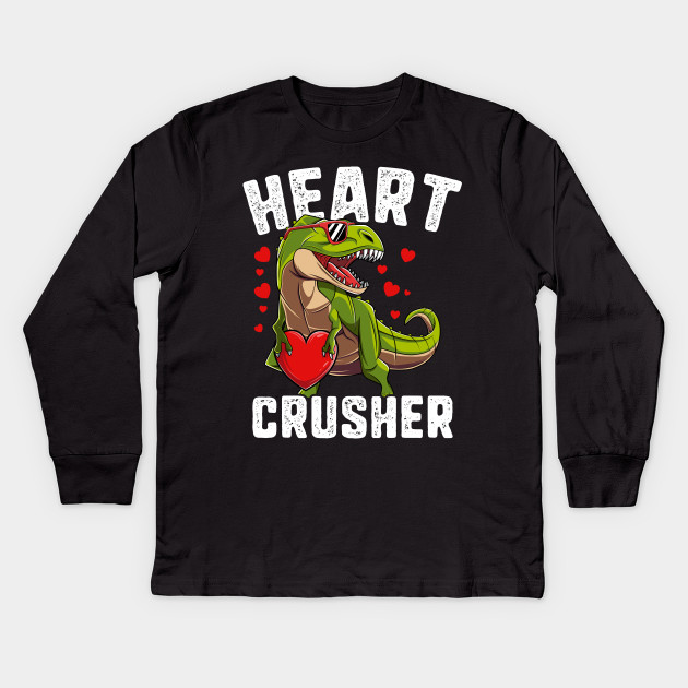 a58d635b0 Heart Crusher Dinosaur T Rex Valentines Day Gift For Boys Kids Kids Long  Sleeve T-Shirt