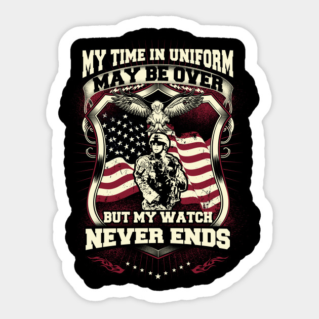 74c1dc4cd21 My Time In Uniform May Be Over But My Watch Never Ends - My Time In ...
