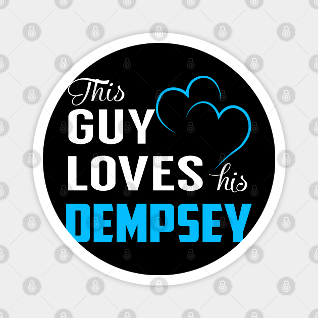 This Guy Loves His DEMPSEY
