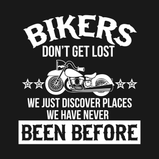 883fceeed Bikers don't get lost funny motorcycle t shirt T-Shirt