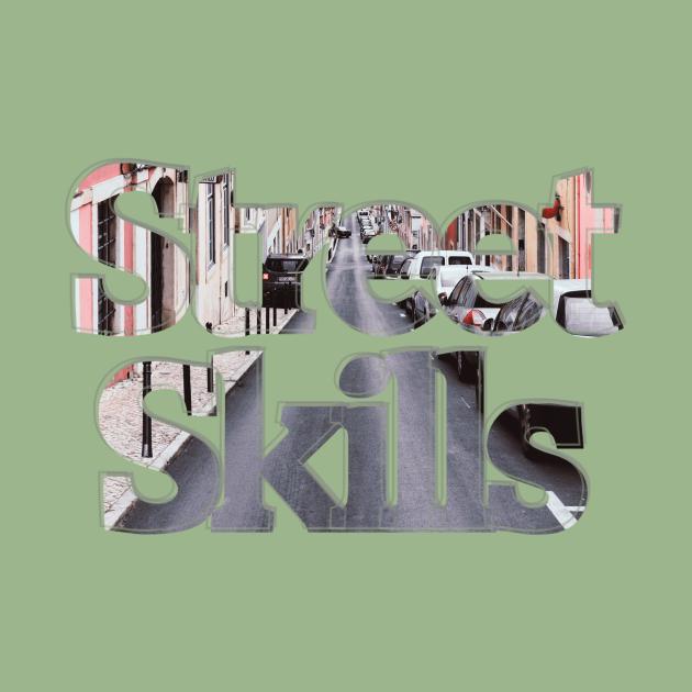 Street Skills