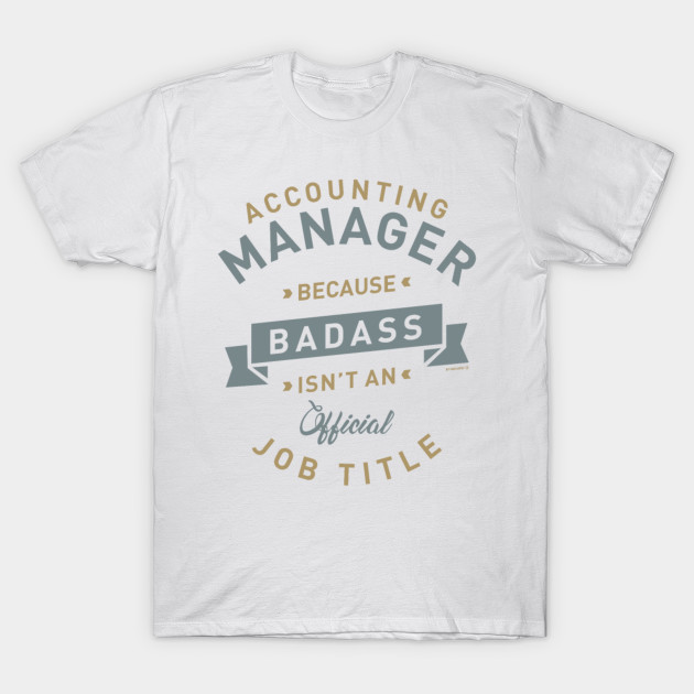 058deec8 An Accounting Manager - Men's Premium - Accountant Funny Gift - T ...