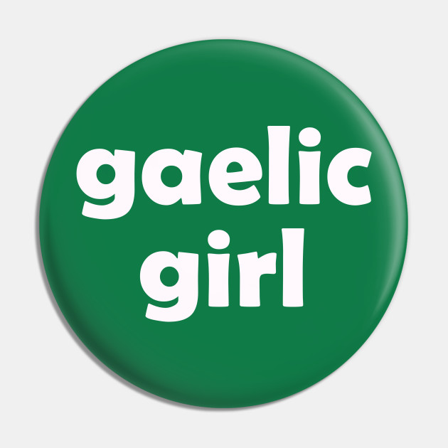 Irish Gaelic Girl For St Patricks Day
