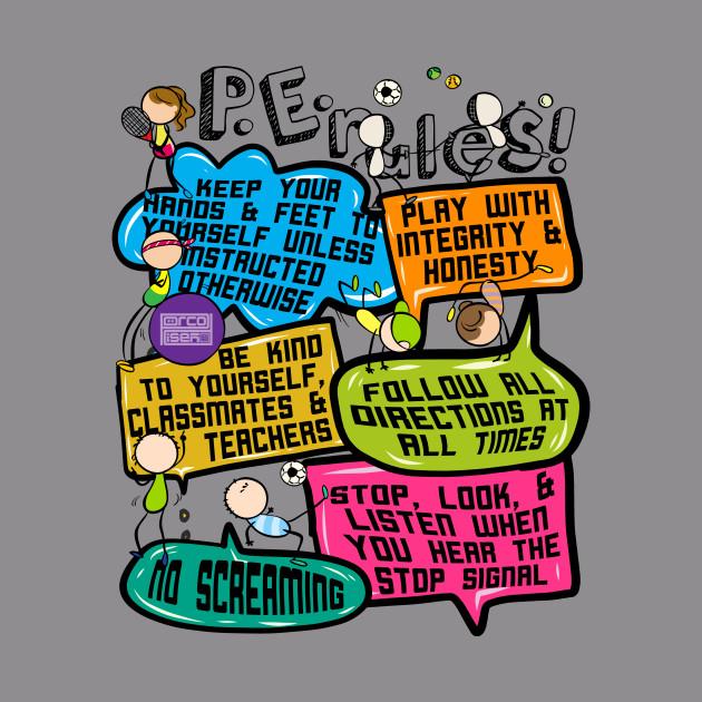 383d3973 Funny Colorful Doodle Physical Education P.E. Rules - Pe Rules - T-Shirt |  TeePublic