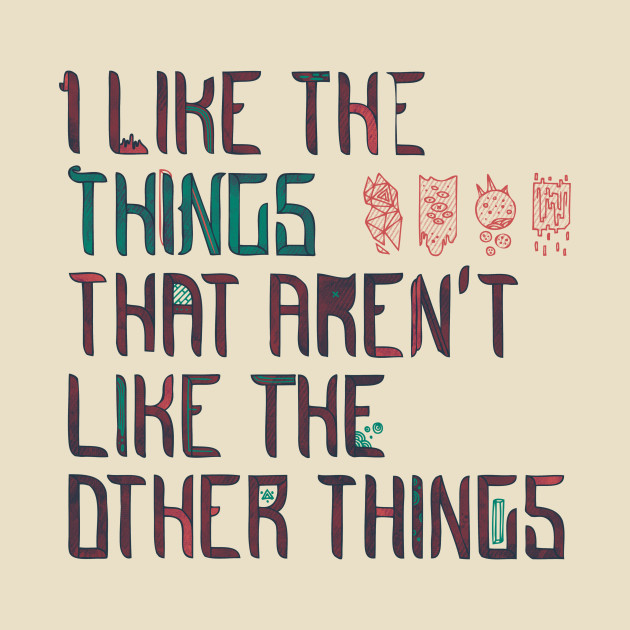 The Things I Like