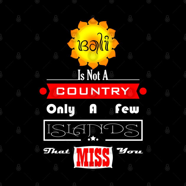 Bali Is Not A Country