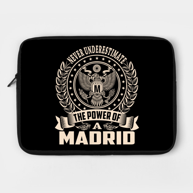Never Underestimate The Power of Madrid Hoodie Black