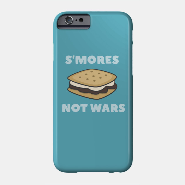 Funny S'mores not wars