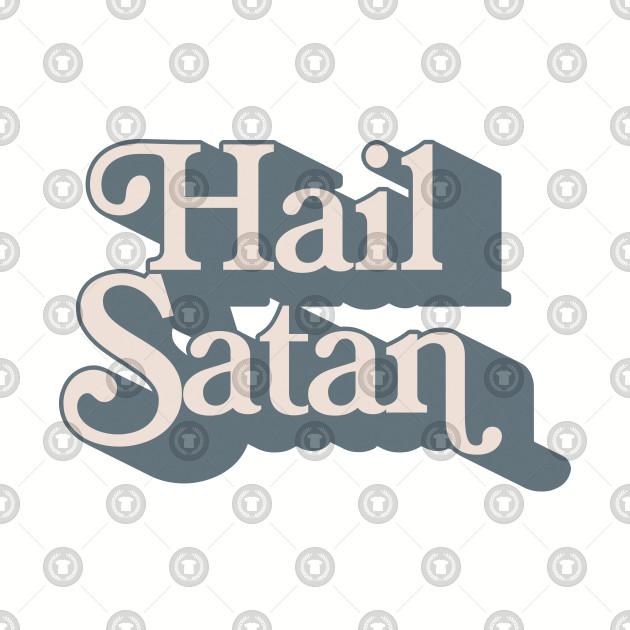 Hail Satan - Typography Design