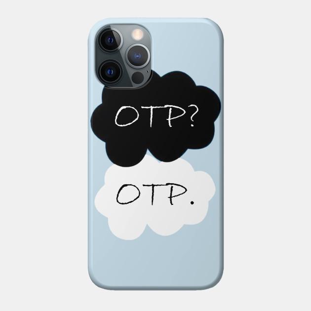 OTP? OTP.