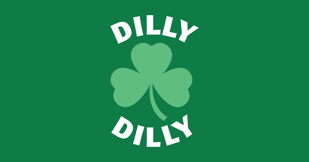 51630828b Dilly Dilly St. Patrick s Day T-Shirt