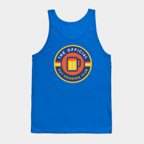7f644961c7ee4 Day Drinking Tank Tops