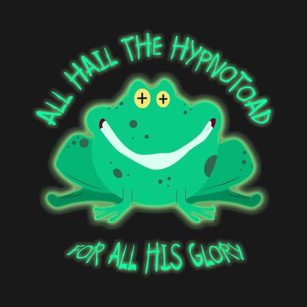 Hail The Hypnotad For All His Glory