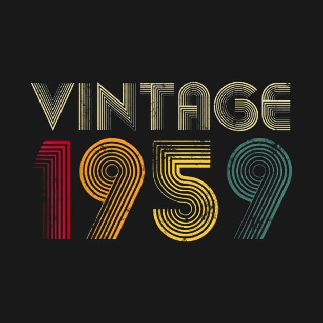 60th Birthday Gift Vintage 1959 Men Women Grandma Grandpa T Shirt