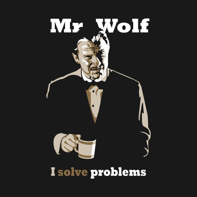 Mr. Wolf - I Solve Problems (Pulp Fiction)
