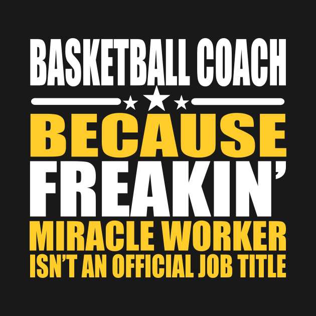 basketball coach shirt miracle worker tee gift for coach