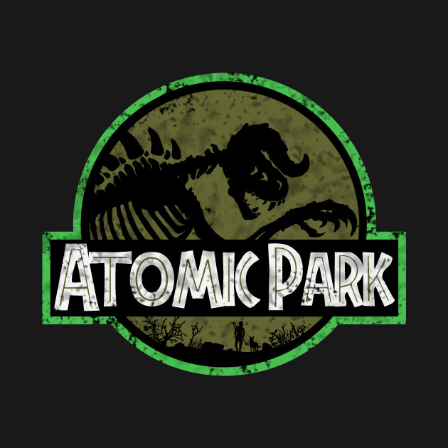 Atomic Park - Life, uh..finds a way