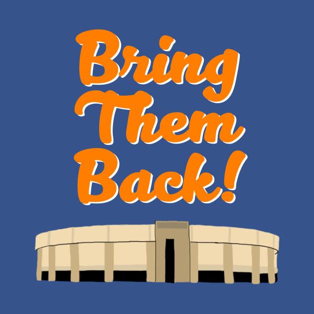 Bring Them Back! - Nassau Coliseum