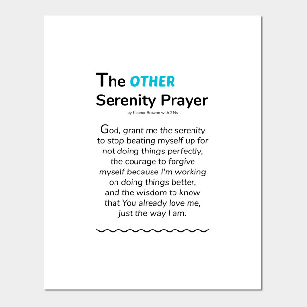 photo relating to Serenity Prayer Printable named The Other Serenity Prayer by way of Eleanor Brownn with 2 Ns