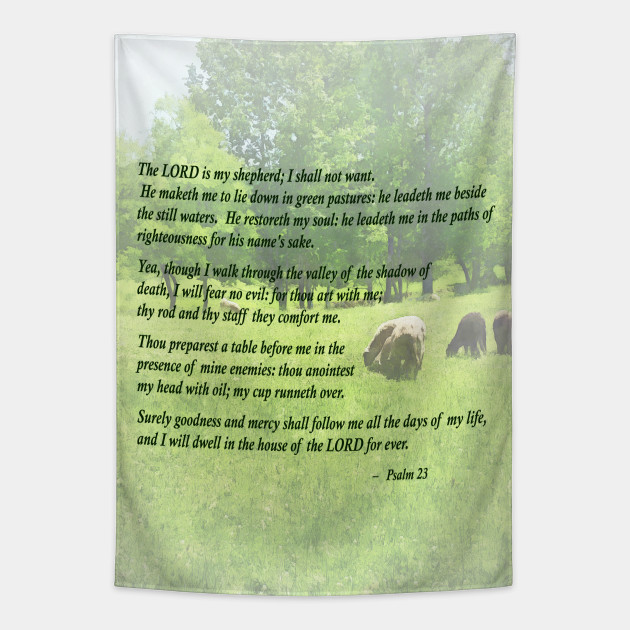 Inspirational Psalm 23 The Lord Is My Shepherd Psalm 23 Tapestry Teepublic