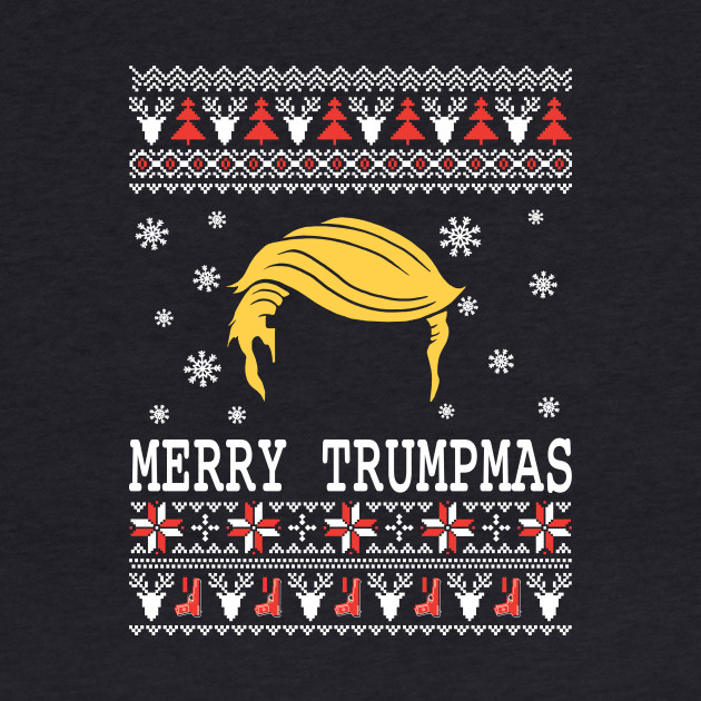 Merry Trumpmas - Trump wins president 2016 Christmas Shirt